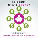 Is Your State Broke? Emelia Mensa EA, CPA, CGMA Analyzes State Tax Revenue Sources