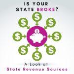 Is Your State Broke? Emelia Mensa EA, CPA, CGMA Analyzes State Tax Revenue Sources