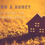Buying a homeowner's Insurance Policy: The What and the Why for Connecticut Homeowners